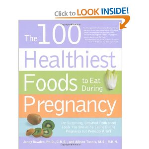 Give away 100 Healthiest Foods to Eat During Pregnancy